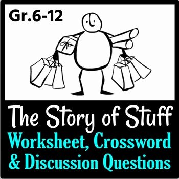 The Story Of Stuff Worksheet Luxury the Story Of Stuff Worksheet Crossword and Discussion