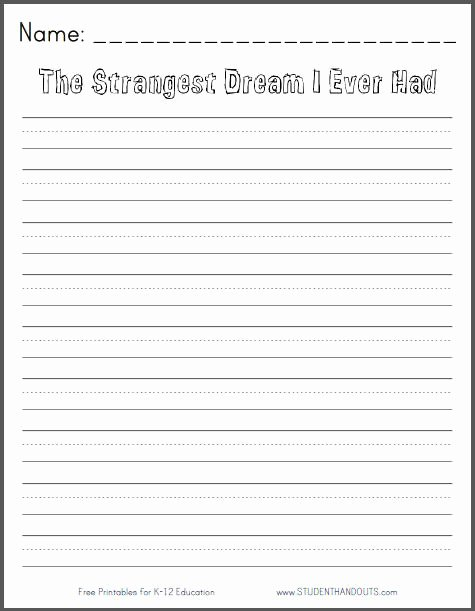 Third Grade Writing Worksheet Unique the Strangest Dream I Ever Had Free Printable K 3