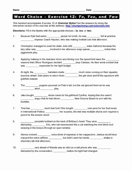 To too Two Worksheet Best Of Word Choice Exercise 12 to too and Two Worksheet for