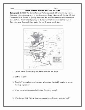 Trail Of Tears Worksheet Inspirational Indian Removal Act Map and Trails Of Tears Worksheet with