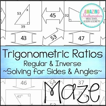 Trigonometric Ratios Worksheet Answers New Trigonometric Ratios Sine Cosine & Tangent Maze