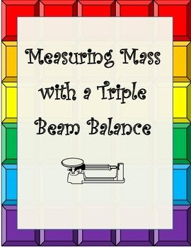 Triple Beam Balance Worksheet Fresh Learn to Measure Mass with A Triple Beam Balance Plus