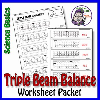 Triple Beam Balance Worksheet Lovely Science Basics Reading A Triple Beam Balance Worksheet