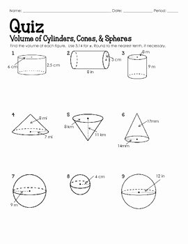 QUIZ Volume of Cylinders Cones and Spheres
