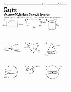 Volume Of Spheres Worksheet Best Of Quiz Volume Of Cylinders Cones and Spheres by Lisa