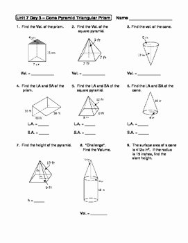 Volumes Of Prisms Worksheet Lovely Geometry Unit 7 Cone Pyramid Triangular Prism Surface area