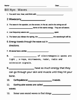 Wave Worksheet Answer Key Elegant Bill Nye Waves Video Worksheet by Jjms