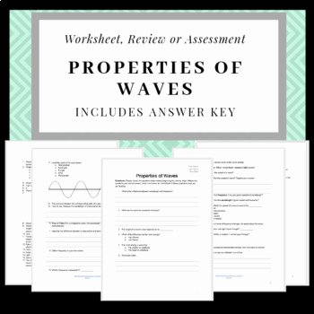Waves Worksheet 1 Answers Fresh Properties Of Waves Worksheet Review Sheet or Quiz with