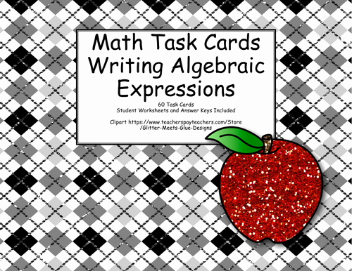 Writing Algebraic Expressions Worksheet Fresh 60 Math Task Cards Algebra Writing Expressions Varied