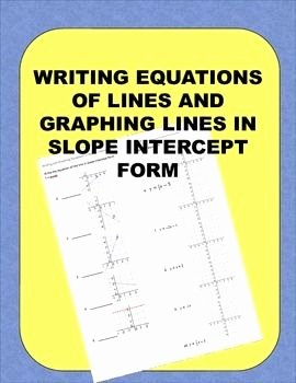 Writing Equations From Graphs Worksheet Unique Writing Equations Of Lines Graphing Lines In Slope