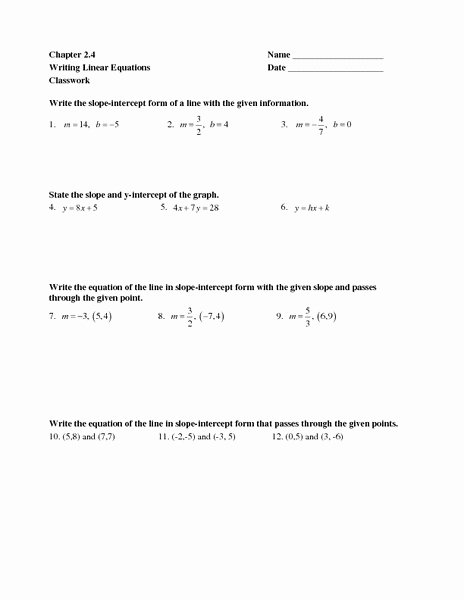 Writing Equations Of Lines Worksheet Fresh Chapter 2 4 Writing Linear Equations Worksheet for 7th